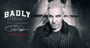 Till Lindemann: Badly - Wear Signature Collection bald verfügbar