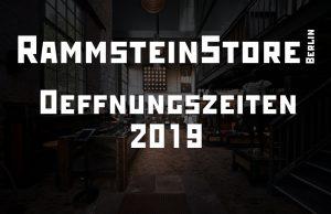 RammsteinStore Berlin Öffnungszeiten für 2019