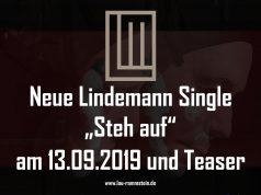 Neue Lindemann Single Steh auf am 13.09.2019 und Teaser
